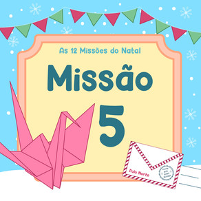 As 12 Missões do Natal | Missão 5: Uma missão do futuro.