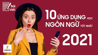 10 ứng dụng học ngôn ngữ tốt nhất 2021