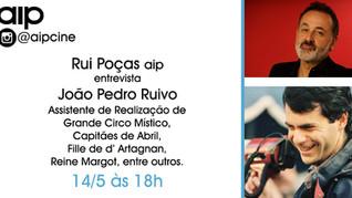 @aipcine - Rui Poças aip entrevista o Assistente de Realização, João Pedro Ruivo - 14/5 18h