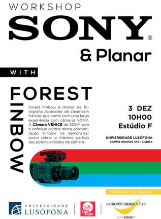 CINEVIDEO EXPO - Workshop Forest FinbowSONY-PLANAR -3 DEZ -10H na UniversidadeLusófona