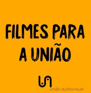 Filmes em solidariedade com a União Audiovisual
