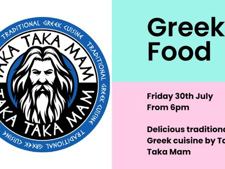 Fri 30th Aug- Greek Food!