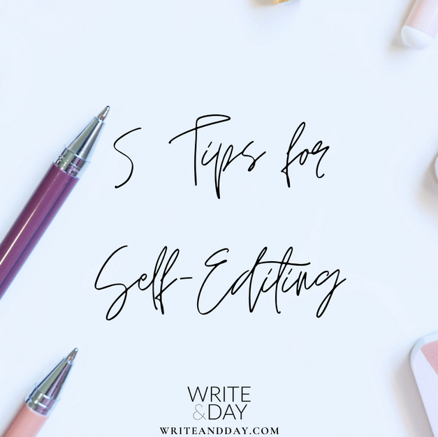 The most important things you need to know when self-editing your writing.