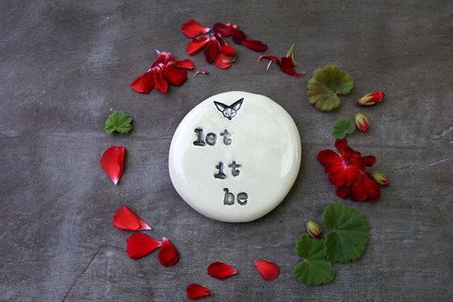 Let It Be ceramic magnet