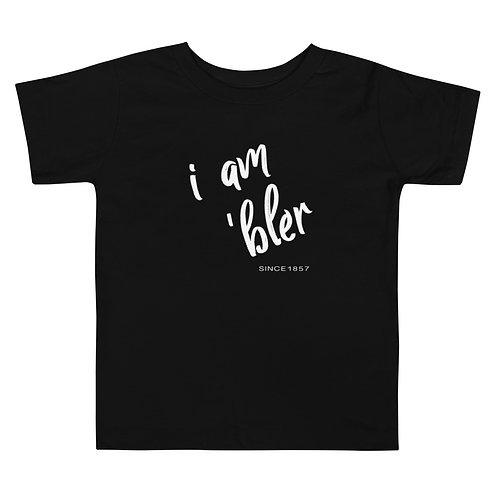 I am 'bler Toddler T