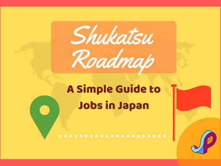 Shukatsu Roadmap: Your Simple Guide to Jobs in Japan