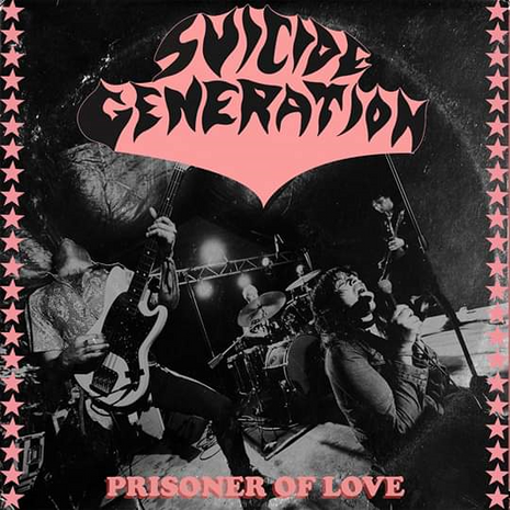 "Suicide Generation ""Prisoner Of Love"" 7"""
