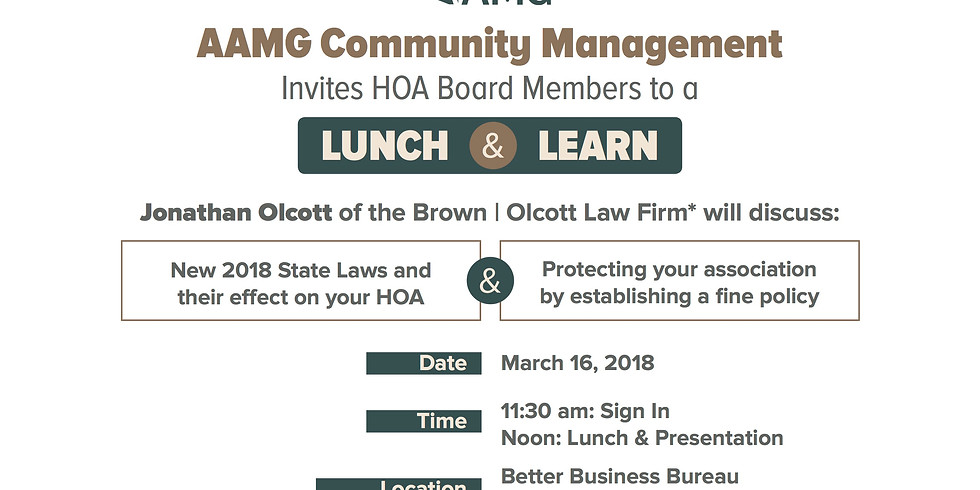 AAMG Community Management Invites HOA Board Members to a LUNCH & LEARN