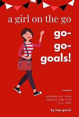 A Girl On The Go-Go-Goals! - Book Cover