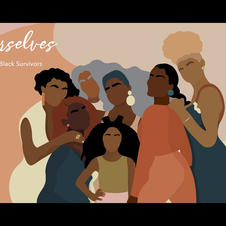 We As Ourselves: A Love Letter to Black Survivors