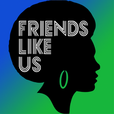 Friends Like Us Podcast: March 9, 2015
