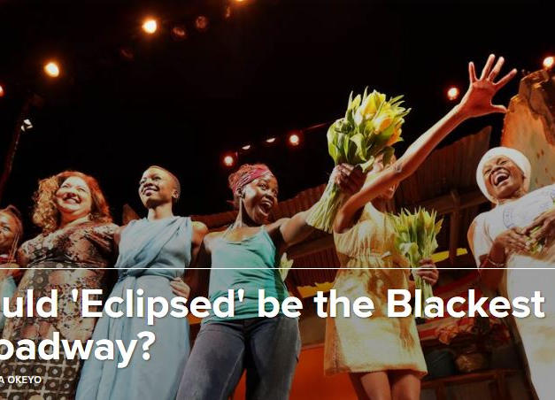 NBC News Broadway Review: Could Eclipsed be the Blackest Show?