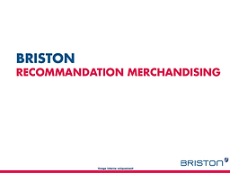 Briston recommandation merchandising - F