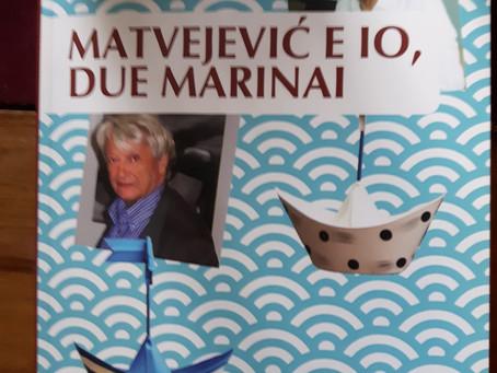 MATVEJEVIĆ  E IO, DUE MARINAI