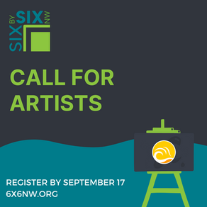 Call for 6X6NW Artwork!