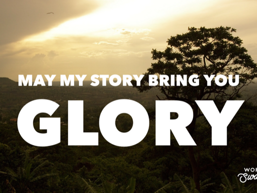 May My Story Bring You Glory