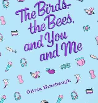 Review: The Birds, the Bees, and You and Me