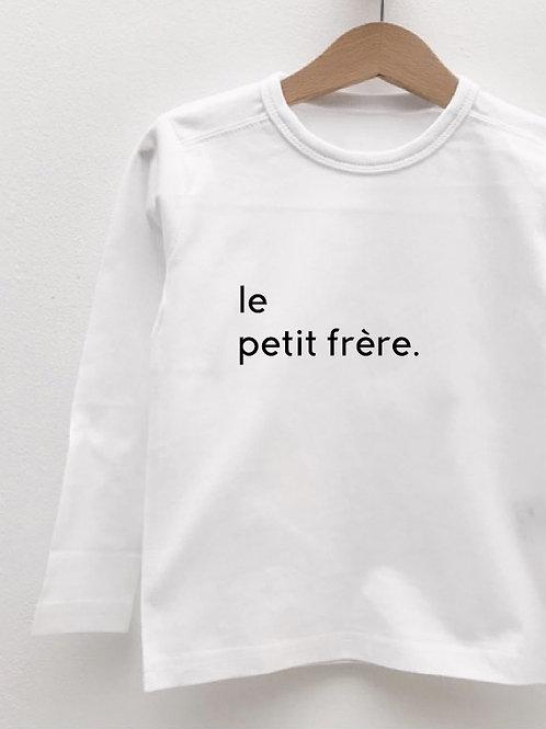 Tee-Shirt Manches Longues « LE PETIT FRÈRE. »