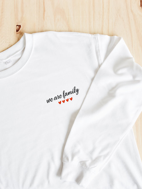 "Sweat Homme ""WE ARE FAMILY"""