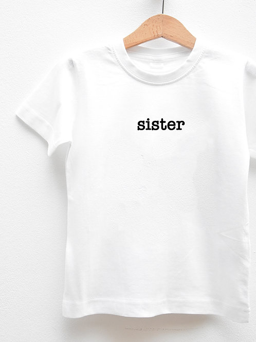 Tee-Shirt Manches Courtes « SISTER »
