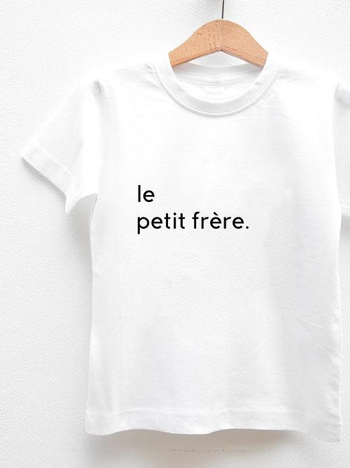 Tee-Shirt Manches Courtes « LE PETIT FRÈRE. »