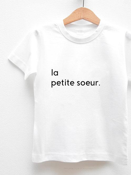 Tee-Shirt Manches Courtes « LA PETITE SOEUR. »
