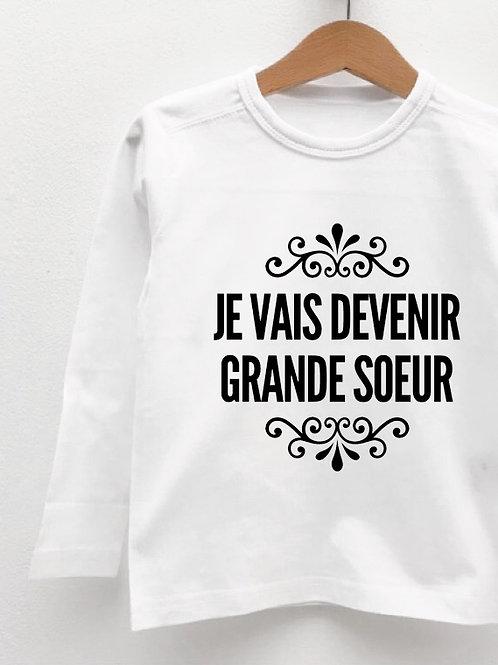 Tee-Shirt Manches Longues « JE VAIS DEVENIR GRANDE SOEUR »