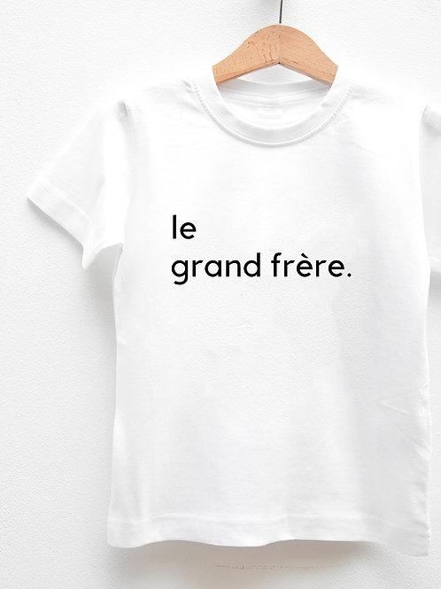 Tee-Shirt Manches Courtes « LE GRAND FRÈRE. »