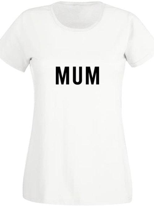 """Tee-Shirt Femme """"MUM"""""""