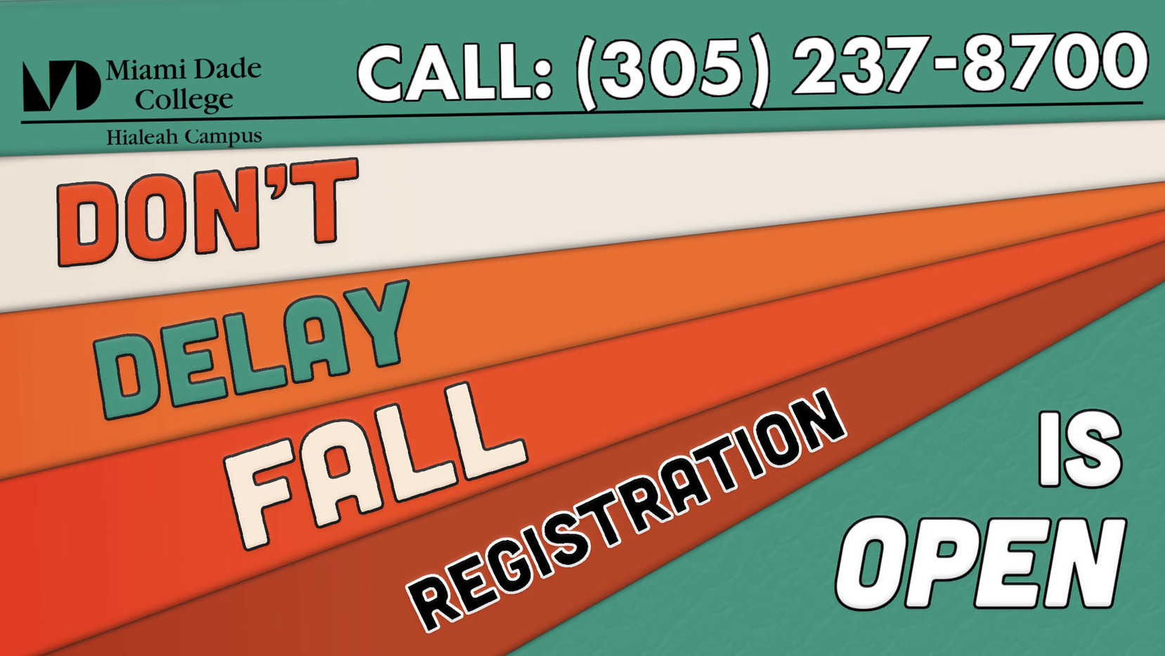 Don't delay fall registration is open -