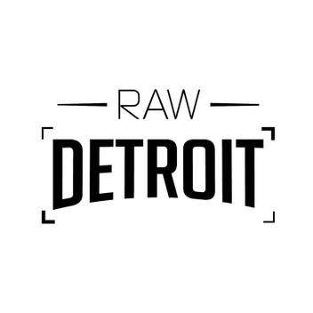 Raw Detroit
