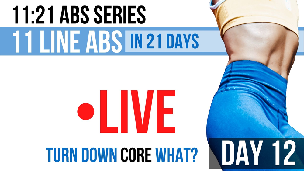 11 line abs in 21 days. Connect inside, change outside.