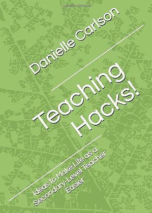 Teaching Hacks! Ideas to Make Life as a Secondary-Level Teacher Easier