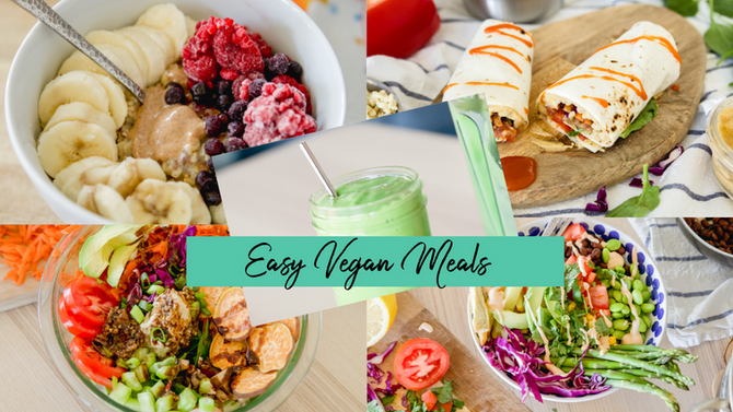 5 EASY VEGAN MEALS