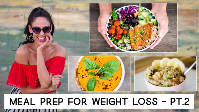 3 Easy Healthy Meals to Prep for Weight Loss