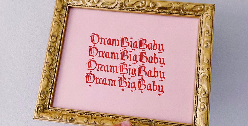 Dream Big Baby