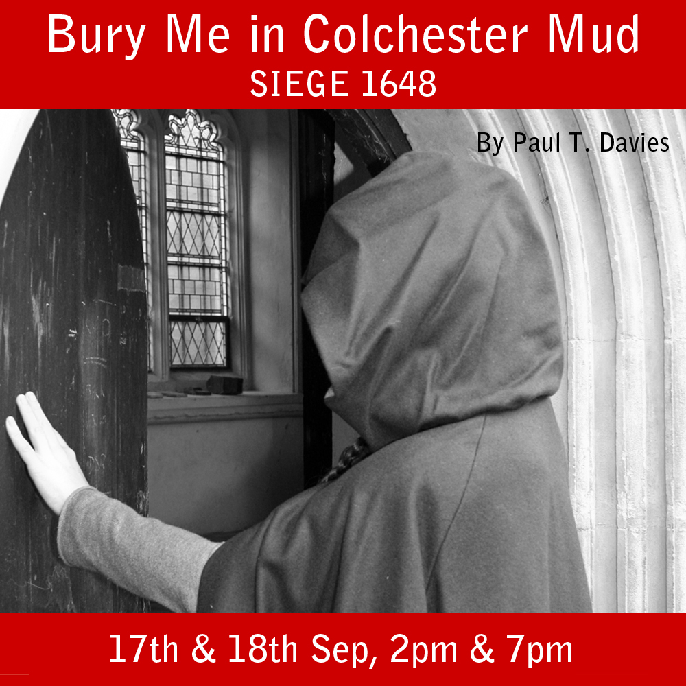 Bury Me in Colchester Mud- Siege 164