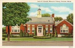 Louis B. Goodall Memorial Library, of Sanford, ME