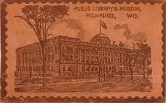 Leather postcard of Milwaukee's 1898 Museum and Library
