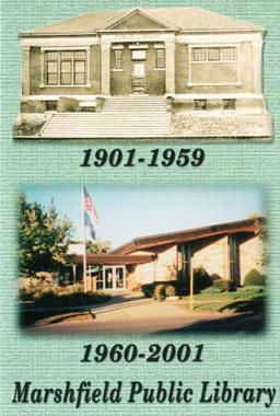Diptych of the 1901-59 Marshfield Public Library, with the 1960-2001 version at bottom.,