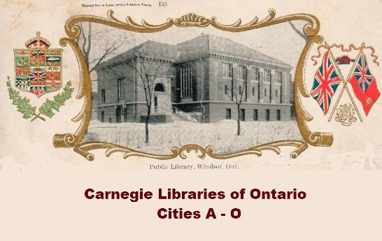 Carnegie Libraries of Ontario, Canada: Cities A-O