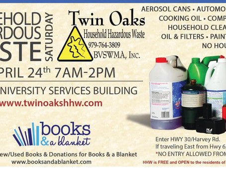 Household hazardous waste and computer collection plus book drive April 24    7AM to 2PM