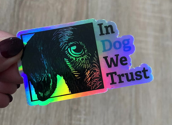Stickers In dog we trust