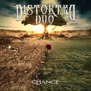 DISTORTED DUO anuncia el lanzamiento de CHANGE, su anticipado álbum debut