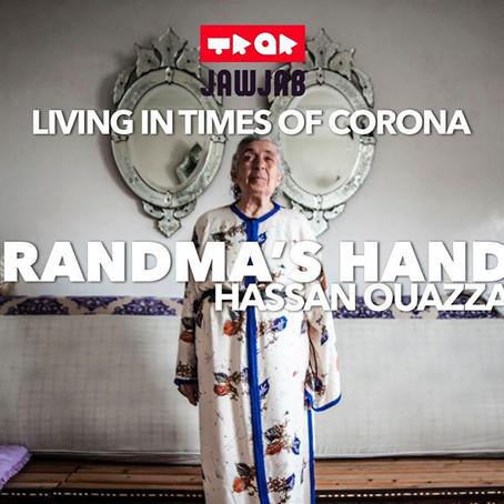 Grandma's Hands - Hassan Ouazzani