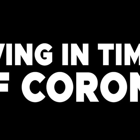 Living In Times Of Corona - Teaser