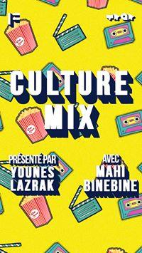 CULTURE MIX - MAHI BINEBINE - EPISODE 2