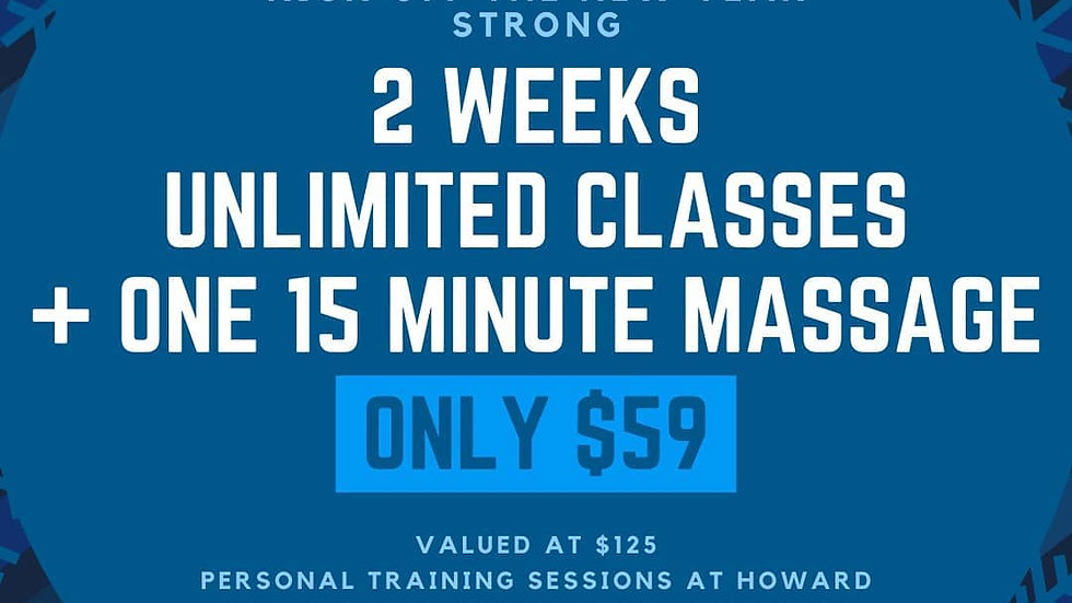2 WEEKS UNLIMITED CLASSES + 15 MINUTE MASSAGE