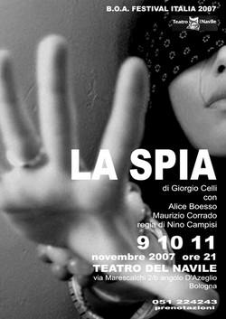 La spia - 2007-2008