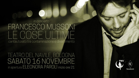 Le cose ultime - Francesco Mussoni in concerto